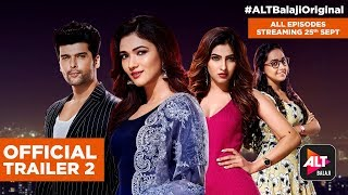 Hum I Am Because Of Us |Official Trailer 2|All episodes on 25th Sept | Kushal Tandon|ALTBalaji
