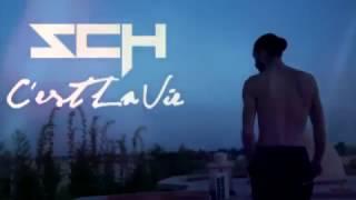 SCH FEAT LACRIM - C'EST LA VIE (EXPLICIT)
