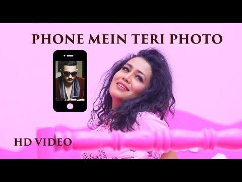 Phone Mein Teri Photo Lyrics – Neha Kakkar