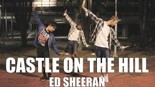 CASTLE ON THE HILL - ED SHEERAN | Choreography by Wendell Oliveira