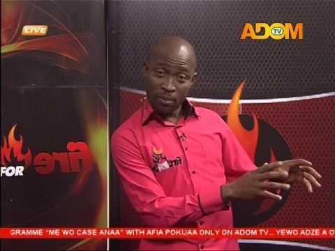 Fire 4 Fire on Adom TV (20-1-17)