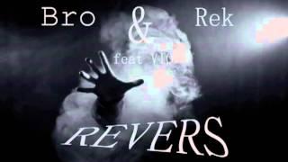 REK & Bro - Revers (feat.Vio) (prod.L&D)