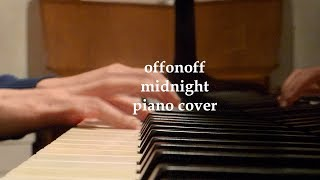 offonoff 오프온오프 - midnight (piano cover by electricsocketxx)