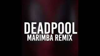 Deadpool Marimba Remix