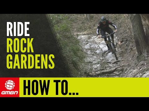 How To Ride Rock Gardens | Mountain Bike Skills