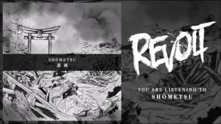 Revolt - Shōmetsu (Official)