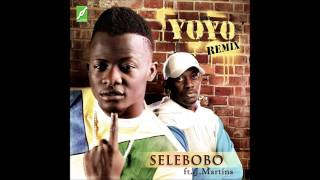 Selebobo ft J.Martins - YOYO Remix [Official Audio]