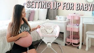 PREPARING FOR BABY'S ARRIVAL!