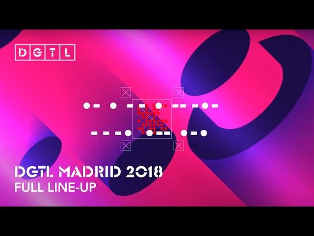 Video line up DGTL Madrid 2018