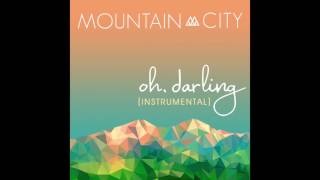 MountainCity - oh, darling [INSTRUMENTAL] - Single