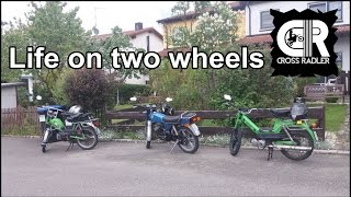 Life on two wheels | mofa | puch | Kreidler | Zündapp