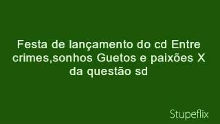 Clube 28 Setembro Sorocaba lançamento cd X da Questão sd