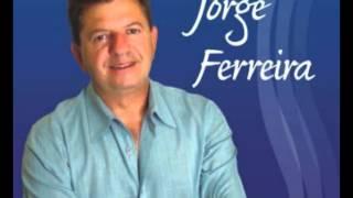 Isso é que eu gosto - Jorge Ferreira