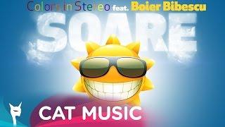 Colors In Stereo feat. Boier Bibescu - SOARE (Official Single)