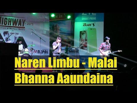 Naren Limbu - Malai Bhanna Aaundaina - Rhythm Highway Concert 2016 @ Narayangarh