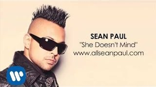 "Sean Paul - ""She Doesn't Mind"" [AUDIO]"