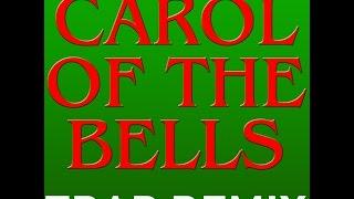 Carol of the Bells Trap Remix Ringtone