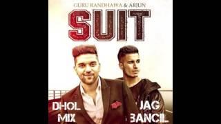 Suit (Dhol Mix) - Jag Bancil