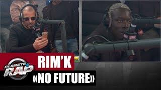 """Rim'k """"No Future"""" feat  S.pri Noir #PlanèteRap"""