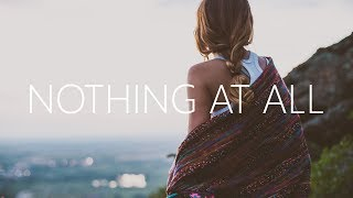 MagSonics - Nothing At All (Lyrics) feat. Jonna Hjalmarsson
