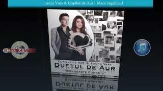 Duetul de Aur - Mare vagabond (Official Track)