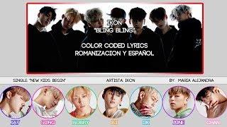 "iKON (아이콘) ""BLING BLING"" [COLOR CODED] [ROM|SUBESPAÑOL LYRICS]"