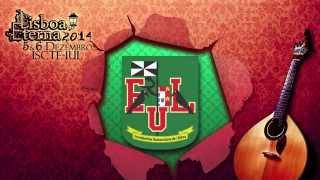 Lisboa Eterna 2014 - Teaser da Estudantina Universitária de Lisboa
