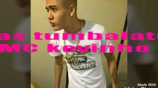 Musica do MC kevinho  tumbalatum letra