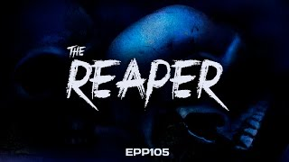 The Reaper | Ghost Stories, Paranormal, Supernatural, Hauntings, Horror