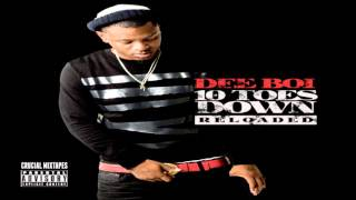 Dee Boi - Life I Lead [10 Toes Down (Reloaded)] [2015] + DOWNLOAD