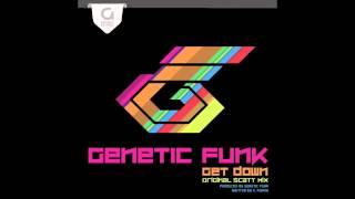 """Genetic Funk """"Get Down"""""""