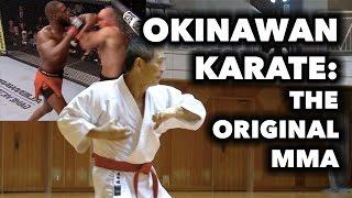 Okinawan Karate - The Original MMA