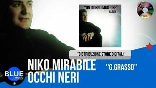 Niko Mirabile - Occhi neri