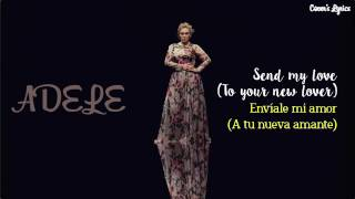 Adele send my love (to your new cover)  español -ingles (lyrics)traducción