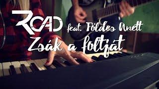 ROAD feat. Földes Anett - Zsák a foltját /Official music video