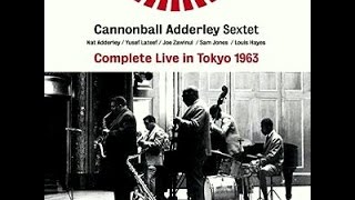 Cannonball Adderley Sextet, Live In Tokyo - Easy To Love