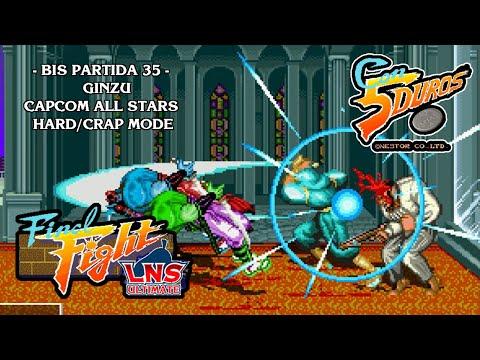 FINAL FIGHT LNS ULTIMATE - CAPCOM ALL STARS - HARD/CRAP MODE - GINZU (1cc) (CTR)