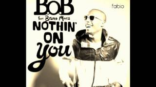 B.o.B feat. Bruno Mars - Nothing on you