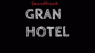 Gran Hotel/Soundtrack Tetrico