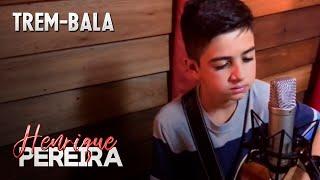 Trem-Bala - Ana Vilela / Cover - Henrique Pereira