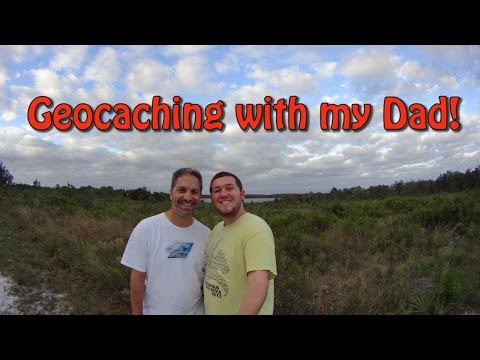 Geocaching with my Dad