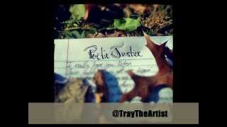 @TrayTheArtist - Poetic Justice (Kendrick Lamar Feat. Drake Cover) w/ DOWNLOAD LINK