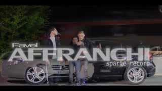 "FAVEL ""AFFRANCHI"" (sparte record)/mixtape GB//clip seven spliffderb production"