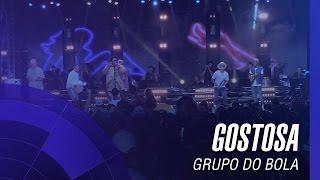 Grupo do Bola - Gostosa