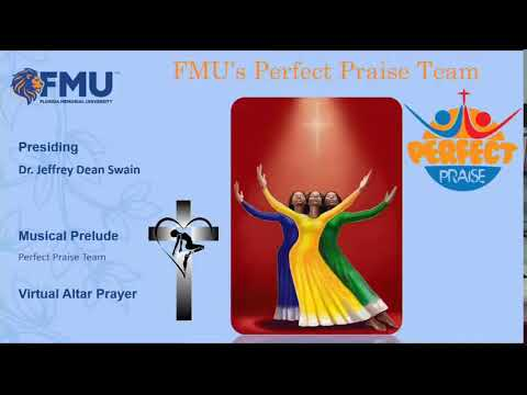 FMU Chapel Worship 9/26/21: Susie C. Holley Religious Center