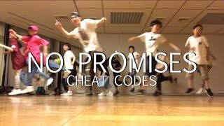 No Promises (feat.Demi Lovato) - Cheat Codes - Choreography by Takuya Pt.2