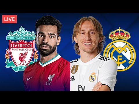 LIVERPOOL vs REAL MADRID - LIVE STREAMING - Champions League - Football Match
