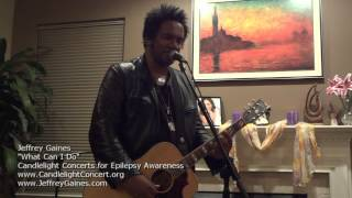 Jeffrey Gaines - What Can I Do at Candlelight Concerts for Epilepsy Awareness