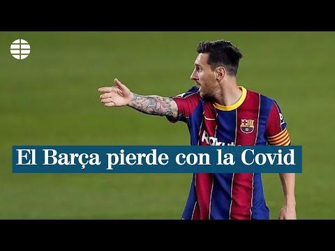 El Barcelona pierde 203 millones por la Covid y volverá a recortar el salario de sus futbolistas