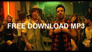 Luis Fonsi - Despacito ft. Daddy Yanke FREE Mp3 DOWNLOAD(No Survey)